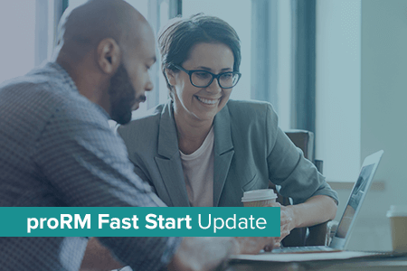 proRM Fast Start available in Unified Interface